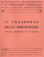 1933 – Napoli – Quaderni di architettura ed urbanistica. Biblioteche. Illustrato