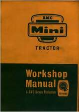 BMC Mini Tractor & Nuffield 4/25 Tractor Workshop Service Manual