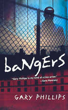 Bangers, Phillips, Gary, Used; Very Good Book