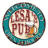 CPWP-0994 LESA'S PUB OPEN 24HRS Chic Sign Mother's day Birthday Gift