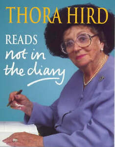 Thora Hird - Not In The Diary (2xCass A/Book 2000)