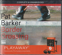Pat Barker Border Crossing Playaway Digital MP3 Audio Book Unabridged Thriller