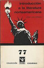 RARE EO ARGENTINE JORGE LUIS BORGES INTRODUCCION A LA LITERATURA NORTEAMERICANA