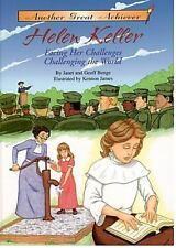 Another Great Achiever: Helen Keller   Facing Her Challenges/Challengi-ExLibrary