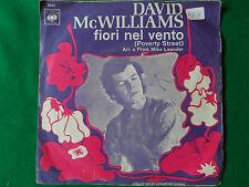 DAVID McWILLIAMS, Fiori nel vento/Correrai, correrai, Disco Vinile 45 giri