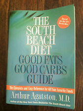 The South Beach Diet Good Fats Good Carbs Guide : The Complet and Easy s#3763