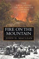 Fire on the Mountain: The True Story of the South Canyon Fire-ExLibrary