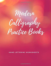 Modern Calligraphy Practice Books - Hand Lettering Worksheet PAPERBACK NEW BOOK