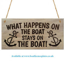 Nautical Sign - Boat Sign - What happens on the boat stays on the boat
