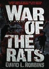 The War of the Rats by David L. Robbins (1999, Hardcover)