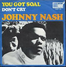 7inch JOHNNY NASH you got soal GERMANY +PS EX+ VERY RARE 1969
