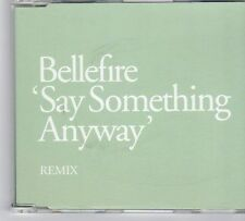 (DY439) Bellefire, Say Something Anyway - 2004 DJ CD