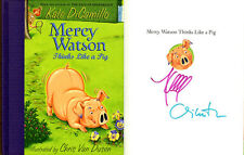 Kate DiCamillo Van Dusen SIGNED AUTOGRAPHED Mercy Watson Thinks Like a Pig HC
