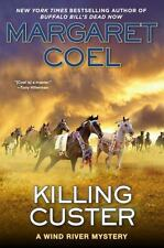 Killing Custer (A Wind River Mystery) - LikeNew - Coel, Margaret - Hardcover