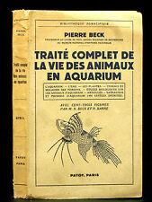 TRAITÉCOMPLET DE LA VIE DES ANIMAUX EN AQUARIUM - BECK [Pierre] - 1950