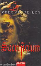 *- SACRIFICIUM - Veronique ROY  tb (2007)