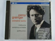 Percy Grainger Orchestral Works - Geoffrey Simon / Melbourne SO - 1990 OZ CD