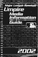 2002 Major League Baseball Umpire Media Information Guide