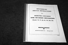 Webster Chicago 78,79,80,81,180,181 Wire recorder mech. service manual reprint
