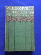 WHILOMVILLE STORIES - FIRST EDITION BY STEPHEN CRANE