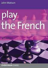 Play the French by Watson, John (Paperback book, 2012)