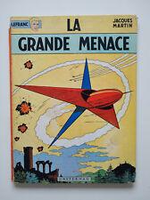 RE 1966 (en l'état) - Lefranc 1 f (la grande menace) - Jacques Martin