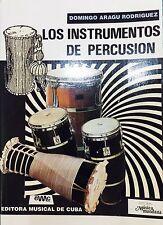 Los Instrumentos de percusion- Su Historia y su Tecnica-Domingo Aragu Rodriguez