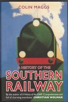 A History of the Southern Railway by Colin Maggs (Hardback) NEW Book
