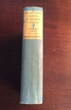 Essays Toward Truth Studies In Orientation (1924, Hardcover) PreOwnedBook.com