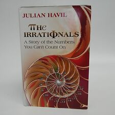 The Irrationals: A Story of the Numbers You Can't Count On-Havil-2012-Mathemat..