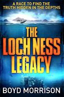 The Loch Ness Legacy, Morrison, Boyd, New condition, Book