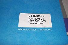 Tektronix 2445/2465 Oscilloscope opt 01 Operator's Instruction Manual 3114H-1