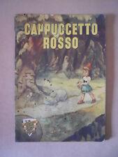 CAPPUCCETTO ROSSO - Favole per Bimbi ill. Nardini Ed. Alpe 1944  [G544]