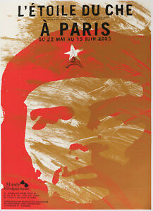 Original Poster - Che Guevara - L'etoile du Che - Montparnasse - Museum - 2003