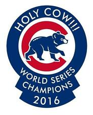 "2016 World Series Champions Chicago Cubs Holy Cow  Decal 6.5"" X 5"" Bl hat Rizzo"
