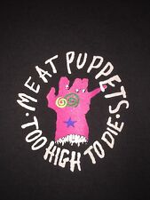 Vtg 90s Meat Puppets 94 Too High To Die Tour Shirt Nirvana Soundgarden Grunge