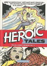 Heroic Tales: The Bill Everett Archives Vol. 2 by Skyy (Hardback, 2013)