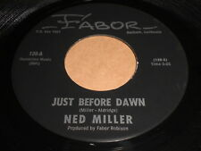 Ned Miller: Just Before Dawn / Lights In The Street 45 - Fabor 139