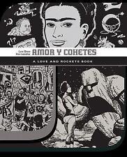 Amor Y Cohetes (Love & Rockets) by Hernandez, Jaime  Gilbert  Mari