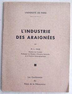 L'INDUSTRIE DES ARAIGNEES louis FAGE 1948 Entomologie 24p illust. Arachnologie