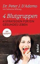 4 Blutgruppen - 4 Strategien für ein gesundes Leben... | Buch | Zustand sehr gut