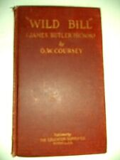 """New listing """"Wild Bill"""" Hickok James Butler Signed by author O.W.Coursey 1st ed 1924 Exc"""