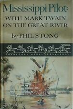 MISSISSIPPI PILOT: WITH MARK TWAIN ON THE GREAT RIVER, 1954 BOOK