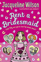 Rent a Bridesmaid by Jacqueline Wilson Paperback BRAND NEW BESTSELLER