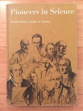 Pioneers in Science by Frank & James M. Siedel 1968 Hardback, Vintage Homeschool
