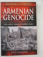 Armenian Genocide - The Great Crime of World War I (History of Terror)