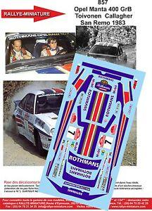 Decals 1/43 Ref 0857 Opel Manta Henri Toivonen Rally Italy San Remo 1983 Rally