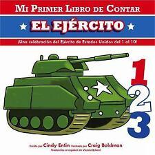 Mi Primer Libro De Contar El Ejercito (Mi Primer Libro De Contar  My First Count