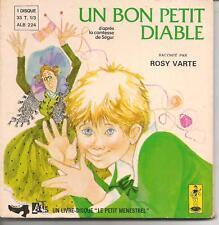 LIVRE DISQUE 33T 1/3--UN BON PETIT DIABLE (LA COMTESSE DE SEGUR)--ROSY VARTE