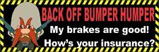 Back off bumper humper, bumper sticker, S-1B